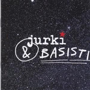 Jurki & Basisti (SLO)