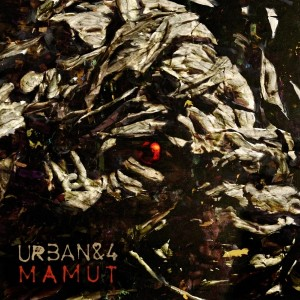 Urban & 4 - Mamut