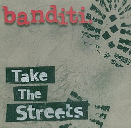 BANDITI..Take The Streets...CDCover