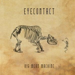 EYECONTACT...Big Mean Machine...CDCover