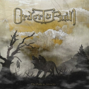 ORDER TO RUIN..Path To Atrocity..CDCover