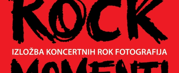 ROCK MOMENTI i prijatelji 2 – Izložba koncertnih rock fotografija