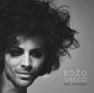 BOZO VRECO - moj sevdah - cover
