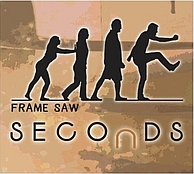 FRAME SAW...Seconds..CDCover