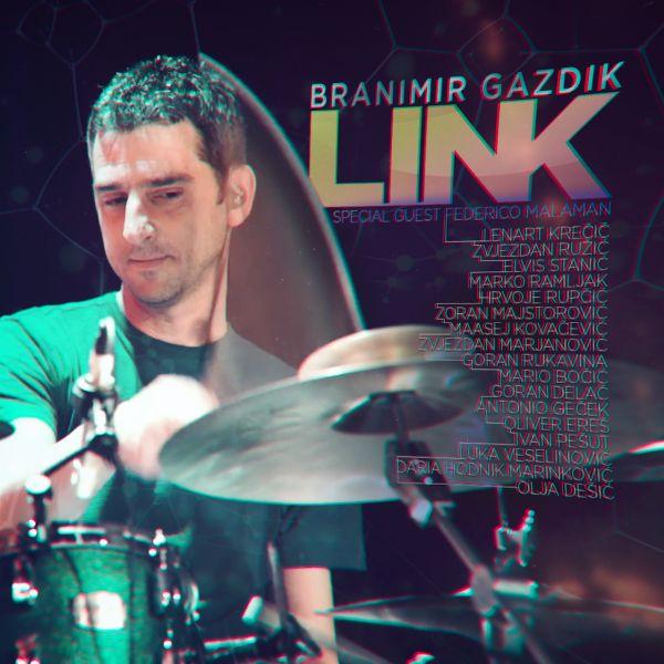"""Rezultat slika za Branimir Gazdik - """"Link"""""""
