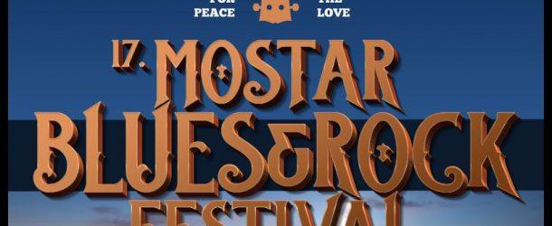 17. MOSTAR BLUES & ROCK FESTIVAL – Bitne informacije