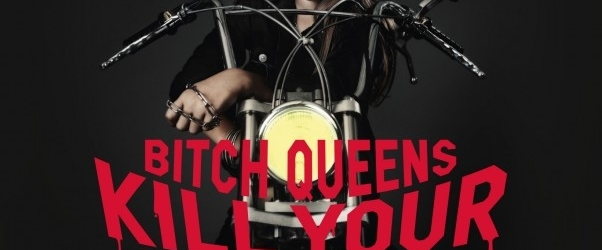 BITCH QUEENS – Kill Your Friends