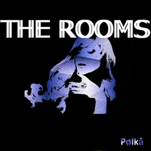 THE ROOMS..Polka..Cover