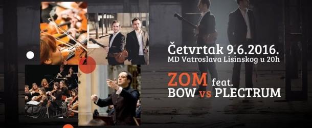 ZOM feat. BOW vs PLECTRUM – Koncert 09.06.2016.