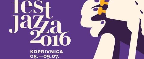 FEST JAZZA 2016. – Koprivnica (08. – 09.07.2016.)
