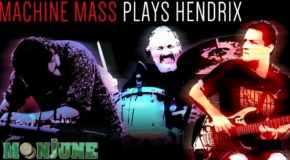 MACHINE MASS – Plays Hendrix