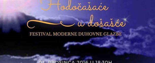 20. FESTIVAL HODOČAŠĆE U DOŠAŠĆE – Pakrac, 8. i 9.12.2017.