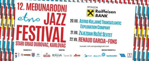 12. MEĐUNARODNI ETNO JAZZ FESTIVAL – Karlovac (HR) 20.-22.07.2018.