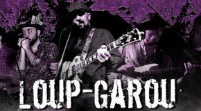 LOUP-GAROU – Witchcraft and Spirits
